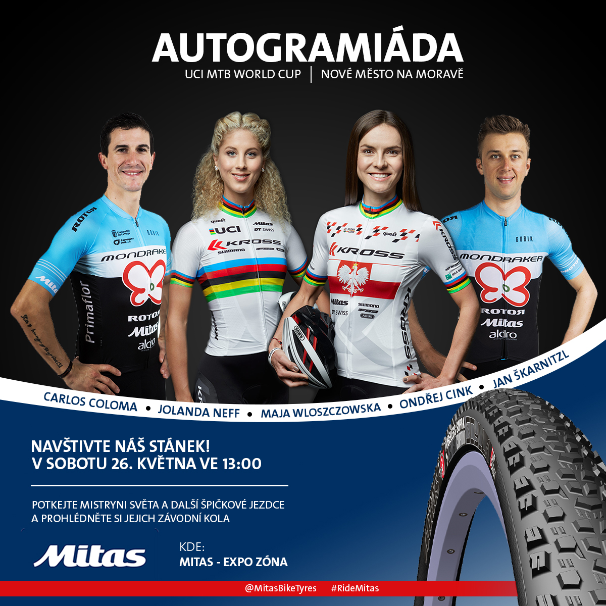 DO NOT MISS OUT ON THE CHANCE TO MEET STARS OF MTB